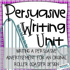 This unit is hands-down one of the most motivating and engaging Persuasive Writing units!  In this 10 day unit, students will develop background knowledge on roller coasters, study and analyze advertisements, develop an understanding of critical components of persuasive writing, write their own persuasive advertisements for a roller coaster they designed, present their advertisements to the class, and actively listen to their peers' writing.