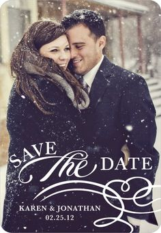 Save the date idea. <3 ...if you were lucky enough to get the perfect weather and snow. I adore this!