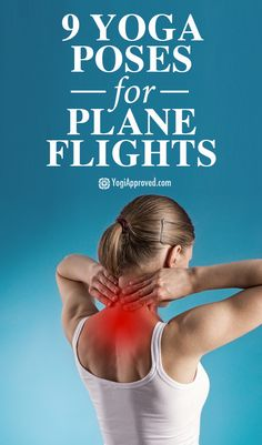 9 Yoga Poses to Practice On an Airplane