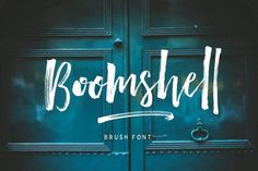 """"""" Boomshell Brush Font Duo ! """" The new font brushed very interesting, also provided some ligatures and swashes extra."""