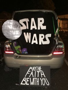 """Star Wars trunk or treat. """"May the faith be with you"""""""