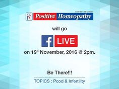 Get expert Homeopathic medical advice on PCOD and Infertility this Saturday (19/11/16) on our #FacebookLive! Timings @ 2 pm. #Homeopathy