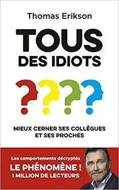 Amazon.fr - Tous des idiots ? - ERIKSON, Thomas - Livres