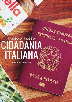 Cidadania italiana: o passo a passo de como conquistar o passaporte europeu. #cidadaniaitaliana #passaporteeuropeu #passaporte