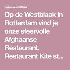 Op de Westblaak in Rotterdam vind je onze sfeervolle Afghaanse Restaurant. Restaurant Kite staat voor verbinding en dat komt tot uiting in ons interieur en komt terug in onze menukaart. Eten is samen verbinden. Bij Restaurant Kite in Rotterdam ontdek je samen de bijzondere Afghaanse keuken. Rotterdam, Restaurant, Seeds, Diner Restaurant, Restaurants, Supper Club