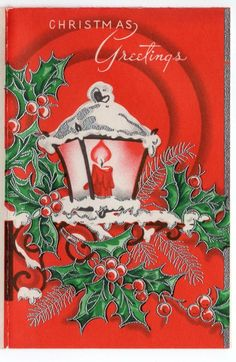 VTG Lantern Street Light Candle Holly Red Silver Foil Christmas Greeting Card | eBay Beautiful Christmas Cards, Vintage Christmas Images, Retro Christmas, Vintage Holiday, Christmas Pictures, Christmas Time, Holiday Images, Christmas Glitter, Vintage Greeting Cards