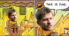 Game of Thrones Memes Jaime was like.... .