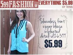 """599fashion.com - Everything $5.99 or Less. Check out this weeks """"Favorite Picks""""."""
