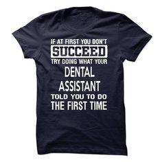 Dental Assistant T-Shirts, Hoodies, Sweatshirts, Tee Shirts (22.99$ ==► Shopping Now!)
