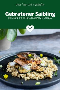 Gebratener Saibling mit Zucchini & Zitronenschaum auf Quinoa Wildfang, Schaum, Food Styling, Quinoa, Main Dishes, Food Photography, Rice, Meat, Fried Zucchini