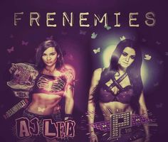 Frenemies AJ Lee & Paige