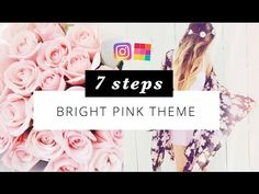 BRIGHT PINK THEME - 7 steps perfect Instagram feed - Preview App - YouTube