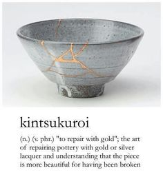 Kintsukuroi - The Beauty of Being Broken Kintsugi (金継ぎ?) (Japanese: golden joinery) or Kintsukuroi (金繕い?) (Japanese: golden repair) is the Japanese art of fixing broken pottery with a lacquer resin sprinkled with powdered gold. Kintsugi, Wabi Sabi, Japanese Pottery, Japanese Art, Japanese Ceramics, Japanese Culture, Japanese American, Japanese Beauty, Ceramic Pottery