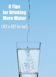 Do you struggle with drinking enough water? Here are my 8 Tips for Drinking Water--because if we want to hit our fitness goals we need to be hydrated!