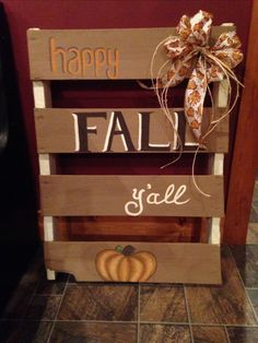 Happy Fall Y'all! Painted pumpkin wood pallet sign for fall. Pallet- free, paint- $6, ribbon- $2. Total cost: $8!