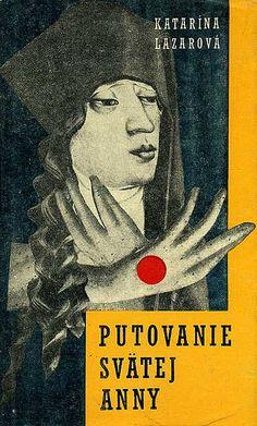 Slovak book cover, Katarina Lazarova - Putovanie Svatej Anny