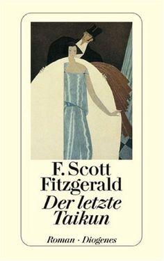 Der letzte Taikun von F. Scott Fitzgerald http://www.amazon.de/dp/3257203950/ref=cm_sw_r_pi_dp_MsFZwb0NR6DH5