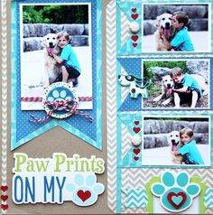 4 photo 1 page scrapbook layout Paw Prints on my Heart by Jodi Wilton for (good dog collection) Dog Scrapbook Layouts, Scrapbook Designs, Scrapbook Sketches, Baby Scrapbook, Scrapbook Paper Crafts, Scrapbook Cards, Online Scrapbook, Scrapbook Supplies, Scrapbook Stickers