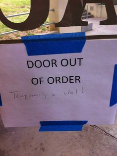 Door Out of Order | Funny Pictures, Quotes, Pics, Photos, Images. Videos of Really Very Cute animals.