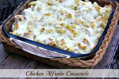 Mommy's Kitchen - Old Fashioned & Country Style Cooking: Chicken Alfredo Casserole {A Creamy Dreamy One Dish Meal}