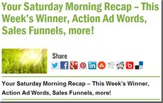 Your Saturday Morning Recap – This Week's Winner, Action Ad Words, Sales Funnels, more!