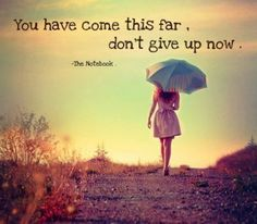 Survivors are strong. Don't give up!  June 2014
