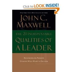 """All of these """"Lessons"""" came from this fantastic book on the qualities of a leader. However they should not be limited to leaders, in order to be a better person everyone should have these qualities."""
