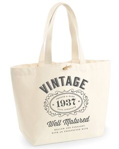 The perfect Birthday gift, with Design, Invent, Print's exclusive 'Vintage Bourbon design!This Birthday bag, has a heavy weight canvas front an 65th Birthday Gift, Birthday Bag, Cher Birthday, Birthday Ideas, Birthday Cakes, Happy Birthday, Funny Gifts For Women, Ladies Gifts, Funny Women