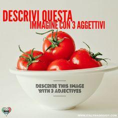 Descrivi questa immagine con 3 aggettivi Italian Memes, Learning Italian, 3, Serving Bowls, Make It Simple, Tableware, Easy, Dinnerware, Learn Italian Language