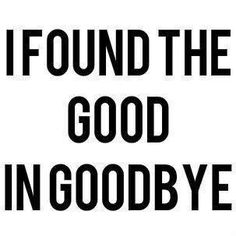 Goodbye!  A recovery from narcissistic sociopath relationship abuse.