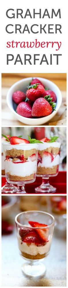 Graham Cracker and Strawberry Parfait ~ a simple and fresh dessert that only tak. - Graham Cracker and Strawberry Parfait ~ a simple and fresh dessert that only takes 3 ingredients! Valentine Desserts, Healthy Dessert Recipes, Fruit Recipes, No Bake Desserts, Easy Desserts, Delicious Desserts, Cooking Recipes, Yummy Food, Easy Recipes