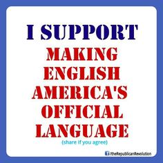 I would not go to another country and demand they learn my language. Our country bends over to everyone.