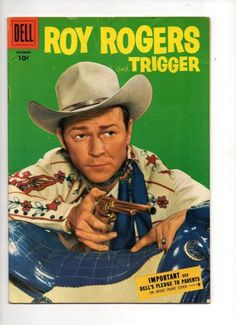 Roy Rogers and Trigger Dell Western Comics Sept 1955 Rogers Tv, Roy Rogers, Stuttgart Arkansas, Dale Evans, The Rifleman, Comics For Sale, Western Comics, Tv Westerns, Old Comics