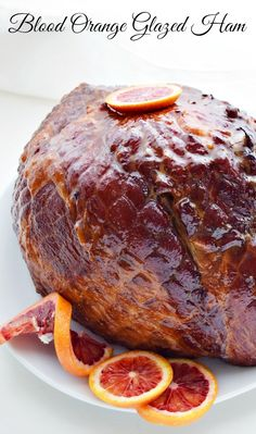 A Blood Orange Glazed ham