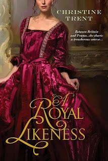 Enchanted by Josephine - History Salon: Book Review: A ROYAL LIKENESS, by Christine Trent