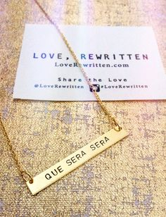 Que Sera Sera Necklace | Wearable Mini-Mantras Stamped for the Soul | Pick Your Positivity at LoveRewritten.com