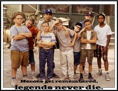 The sandlot. You're killing me smalls.