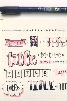 Looking for the perfect header / title to start off your pink themed bullet journal spreads? Check out these super fun header inspiration spreads to get ideas from!