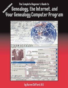 The Complete Beginner's Guide to Genealogy, the Internet, and Your Genealogy Computer Program. Updated edition: Karen Clifford: 9780806318752: Amazon.com: Books