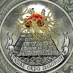 Atheism, Religion, God is Imaginary, Flying Spaghetti Monster. Pastae ordo seclorum.