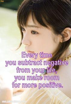 Make room for more positive...