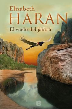 Buy El vuelo de jabirú by Elizabeth Haran and Read this Book on Kobo's Free Apps. Discover Kobo's Vast Collection of Ebooks and Audiobooks Today - Over 4 Million Titles! Crocodile Hunter, Historical Romance Books, Red Sun, I Love Reading, Ebooks, Outdoor, Australia, Google Play, Crosses