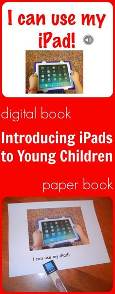 Introducing young children to ipads: Using a digital book and a paper book to teach children about iPads in the classroom. Free copies of each book. Ipad Rules, Paper Book, Educational Technology, Mobile Technology, Kindergarten Classroom, Early Childhood, Just In Case, Ipads, Young Children