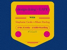 Copy of TXGoo15: Design Doing: DT+GAFE - Google Slides https://docs.google.com/presentation/d/1T4_At4x7TFzVazj06Qf4Wxz1arBs9LCI19enn_Rv3G4/edit?utm_content=buffer9540c&utm_medium=social&utm_source=pinterest.com&utm_campaign=buffer#slide=id.p