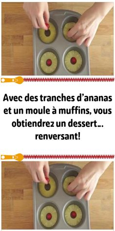 With pineapple slices and a muffin pan, you will get a dessert . - With pineapple slices and a muffin pan, you will get a dessert… amazing! Flan Dessert, Pineapple Slices, Dessert Aux Fruits, Birthday Desserts, Winter Desserts, Egg Muffins, French Desserts, Vegan Desserts, Biscuits
