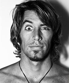 Dave Rastovich. Definitely in my top 5. A looker and surfer, as well as interesting, resourceful, and a do-gooder.