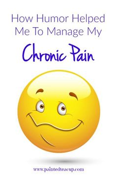 Learning how to use humor as a coping mechanism for dealing with the physical and emotional exhaustion that comes from living with a chronic illness.#chronic pain
