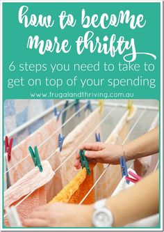 How to become more thrifty and save money.