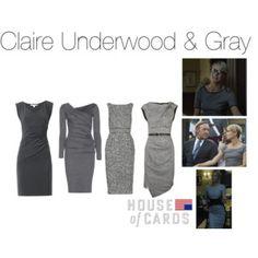 Claire Underwood & Gray