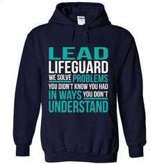 LEAD-LIFEGUARD - Solve problem - #graphic tee #printed shirts. BUY NOW => https://www.sunfrog.com/No-Category/LEAD-LIFEGUARD--Solve-problem-2874-NavyBlue-Hoodie.html?60505